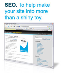 SEO. To help make your site into more than a shiny toy.